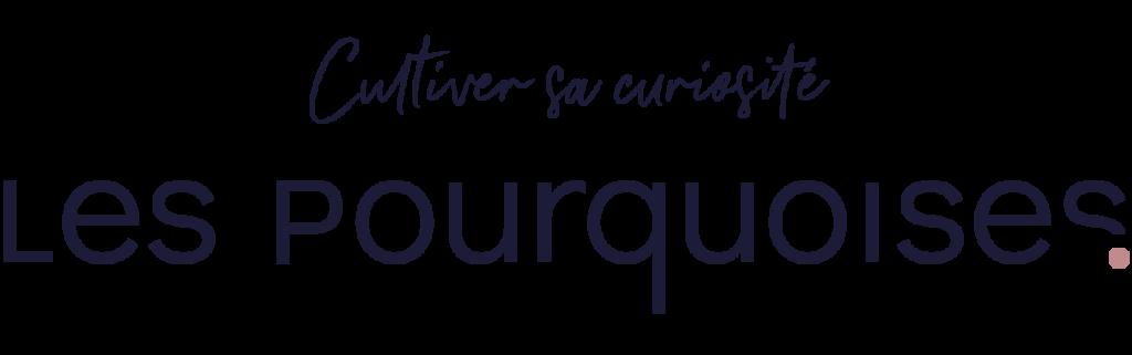"""Logo Les Pourquoises et Baseline """"Cultiver sa curiosité"""" - Version noire"""