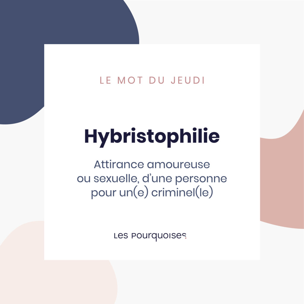 Hybristophilie - Le mot de la semaine - Un mot à découvrir chaque semaine