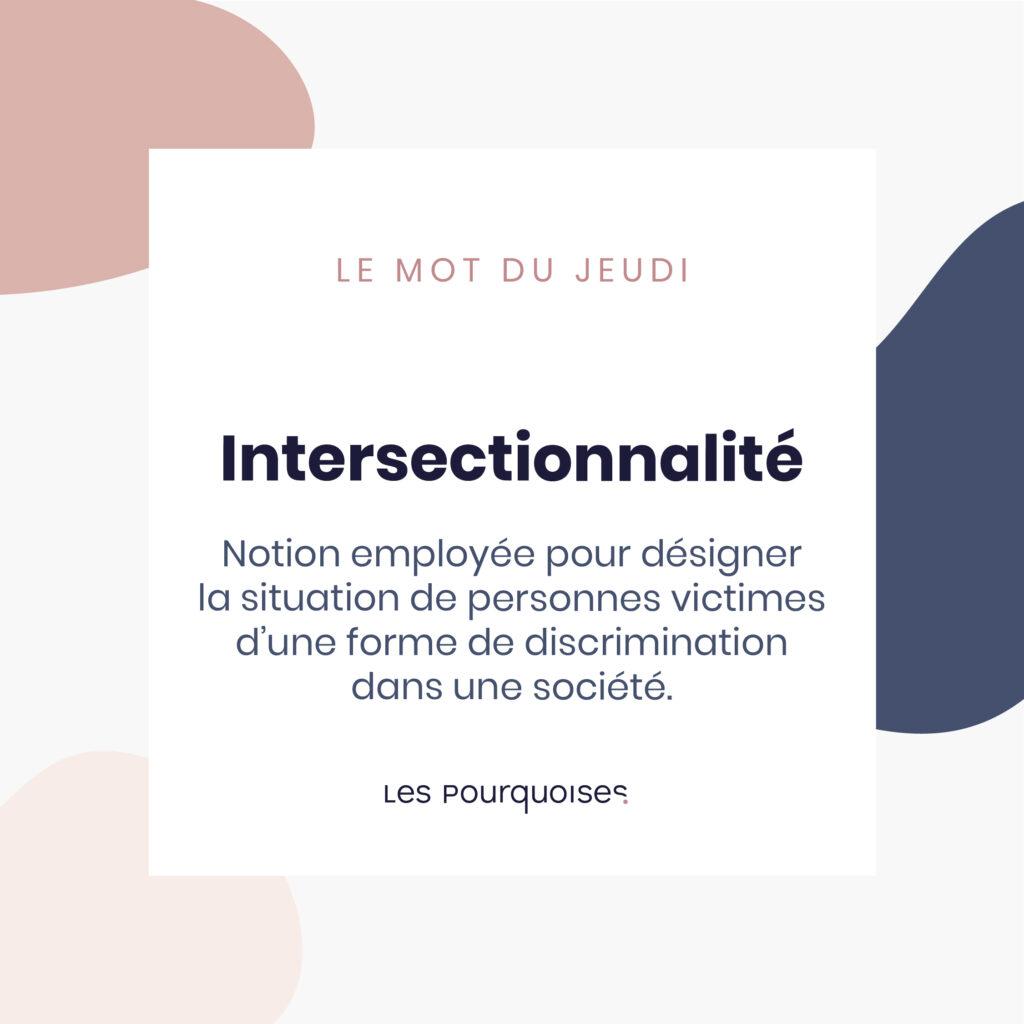 Intersectionnalité - Les mots insolites de la semaine